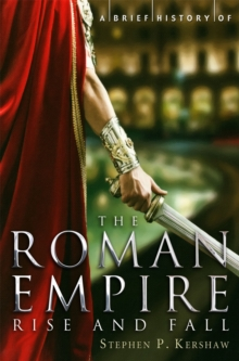 A Brief History of the Roman Empire, Paperback
