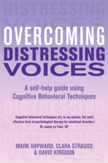 Overcoming Distressing Voices, Paperback