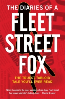 The Diaries of a Fleet Street Fox, Paperback