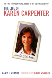 Little Girl Blue : The Life of Karen Carpenter, Paperback Book