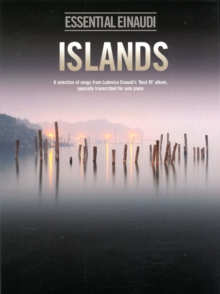 Ludovico Einaudi : Islands - Essential Einaudi, Paperback Book