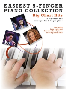 Easiest 5-Finger Piano Collection : Big Chart Hits, Paperback