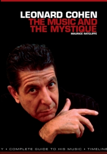 Leonard Cohen : The Music & the Mystique, Paperback