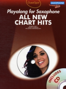 Guest Spot : All New Chart Hits (Alto Saxophone), Paperback