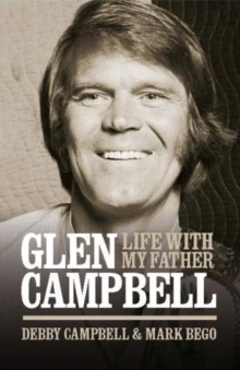 Life with My Father Glen Campbell, Hardback