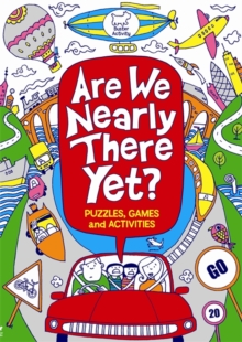 Are We Nearly There Yet?, Paperback