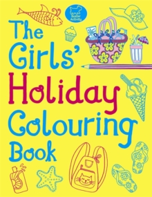 The Girls' Holiday Colouring Book, Paperback