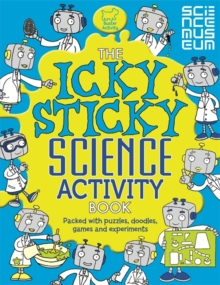 The Icky Sticky Science Activity Book, Paperback