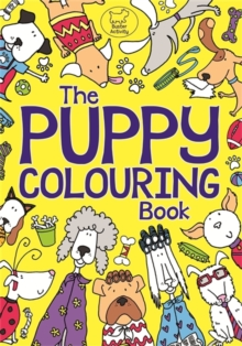 The Puppy Colouring Book, Paperback