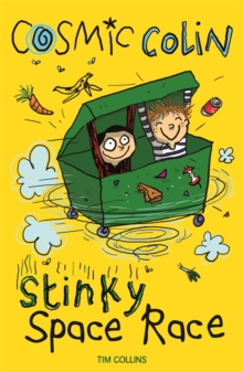 Stinky Space Race : Cosmic Colin, Paperback