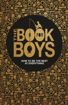 The Book for Boys, Hardback