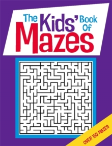 The Kids' Book of Mazes, Paperback