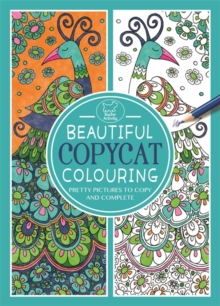 Beautiful Copycat Colouring, Paperback