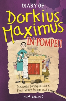 Diary of Dorkius Maximus in Pompeii, Paperback