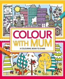 Colour With Mum, Paperback