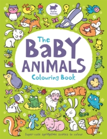 The Baby Animals Colouring Book, Paperback