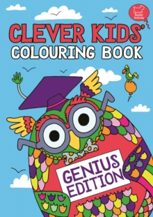 The Clever Kids' Colouring Book, Paperback