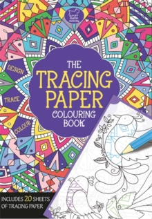 The Tracing Paper Colouring Book, Paperback