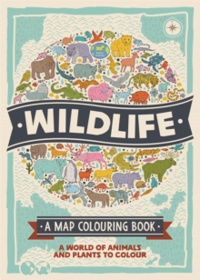 The Wildlife : A Map Colouring Book, Paperback Book