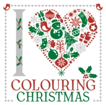I Heart Colouring: Christmas, Paperback