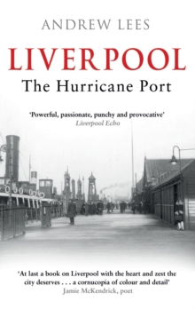 Liverpool : The Hurricane Port, Paperback