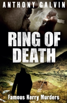 Ring of Death : Famous Kerry Murders, Paperback