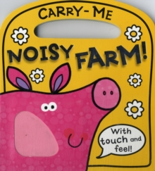 Carry-Me Noisy Farm, Board book