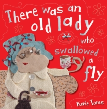 There Was an Old Lady Who Swallowed a Fly, Paperback