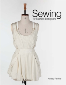 Sewing for Fashion Designers, Hardback