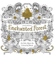 Enchanted Forest : An Inky Quest and Colouring Book, Paperback