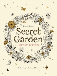 Secret Garden Artist's Edition: A Pull-Out and Frame Colouring Book, Paperback Book