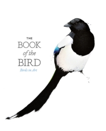 The Book of the Bird : Birds in Art, Paperback