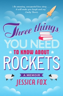 Three Things You Need to Know About Rockets, Paperback