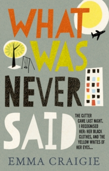 What Was Never Said, Paperback Book