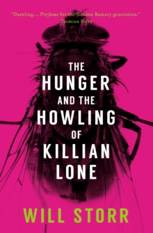 The Hunger and the Howling of Killian Lone, Paperback