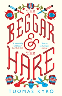 the Beggar and the Hare, Paperback