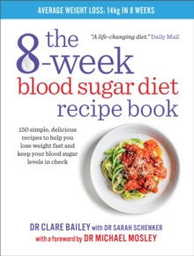 The 8-Week Blood Sugar Diet Recipe Book, Paperback