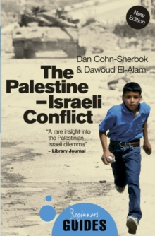 The Palestine-Israeli Conflict : A Beginner's Guide, Paperback