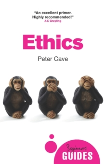 Ethics : A Beginner's Guide, Paperback