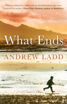 What Ends, Paperback Book