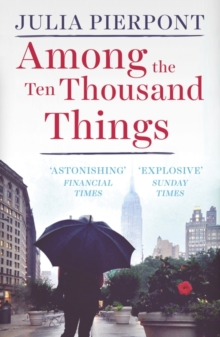 Among the Ten Thousand Things, Paperback