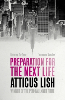 Preparation for the Next Life, Paperback Book