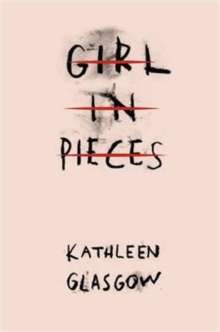 Girl in Pieces, Paperback