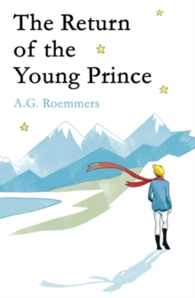 The Return of the Young Prince, Hardback