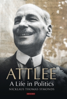Attlee : A Life in Politics, Paperback