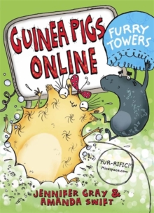 Guinea Pigs Online: Furry Towers, Paperback