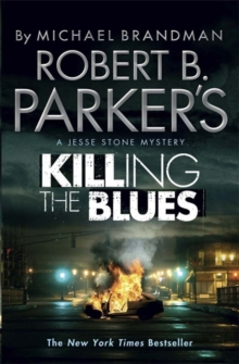 Robert B. Parker's Killing the Blues : A Jesse Stone Novel, Paperback
