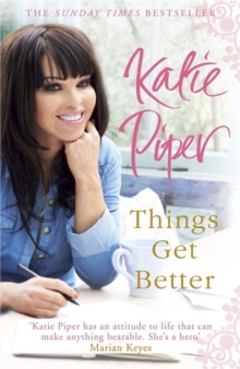 Things Get Better, Paperback