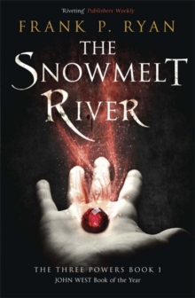 The Snowmelt River, Paperback