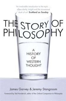 The Story of Philosophy : A History of Western Thought, Paperback